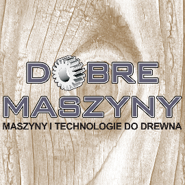Used Woodworking Machinery Dealers - Second-hand Machines CE Manufacturer, Producer Companies  - Dobre Maszyny s.c.